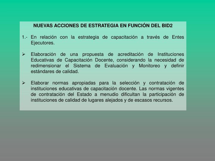 NUEVAS ACCIONES DE ESTRATEGIA EN FUNCIÓN DEL BID2