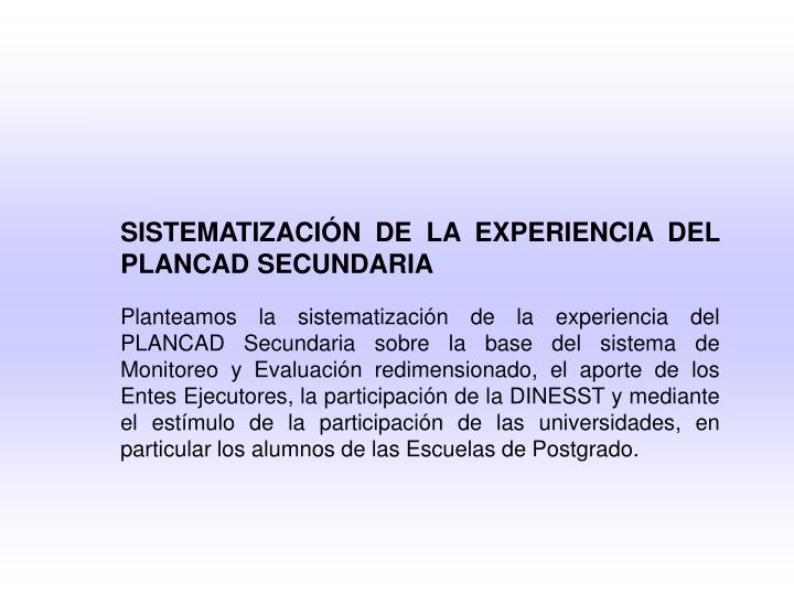 SISTEMATIZACIÓN DE LA EXPERIENCIA DEL PLANCAD SECUNDARIA