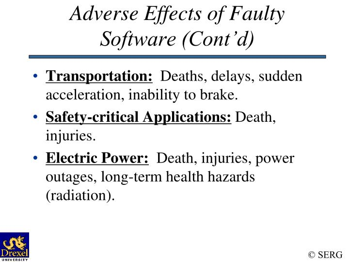 Adverse Effects of Faulty Software (Cont'd)