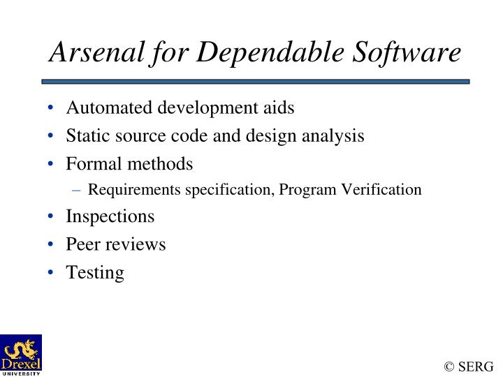 Arsenal for Dependable Software