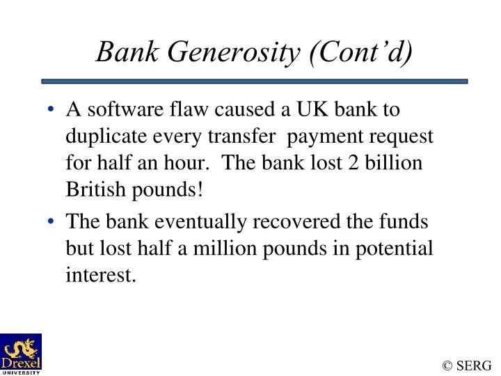 Bank Generosity (Cont'd)