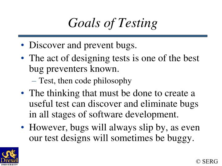 Goals of Testing
