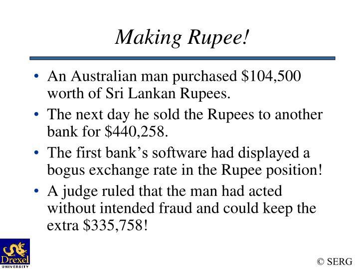 Making Rupee!