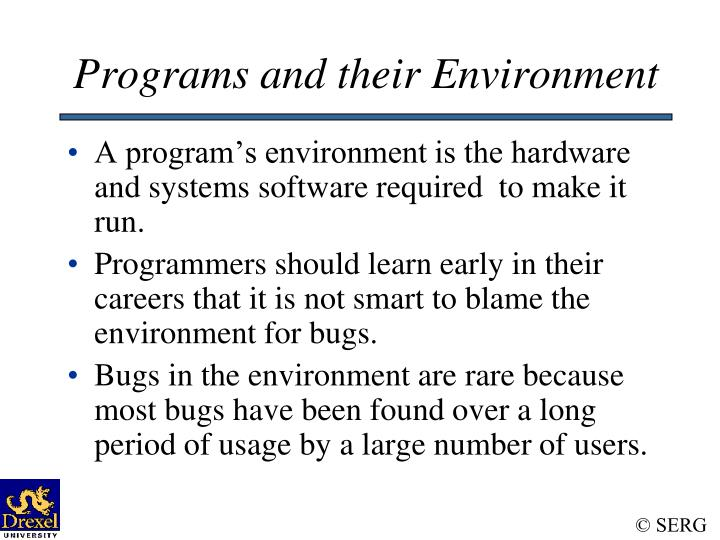 Programs and their Environment