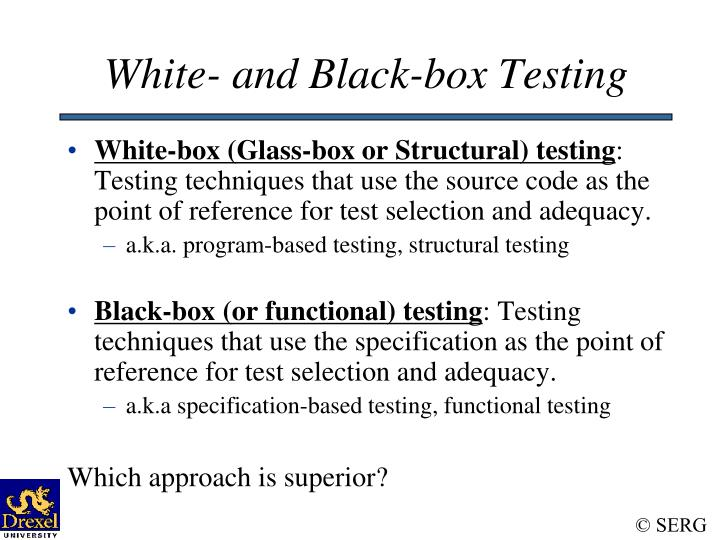 White- and Black-box Testing