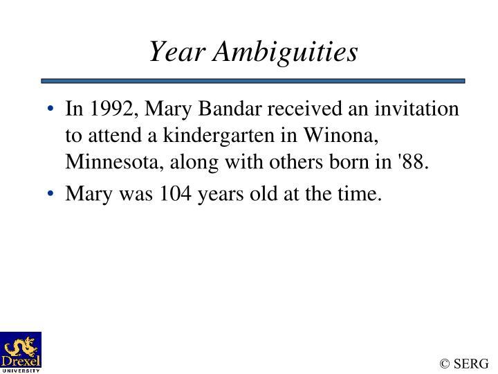 Year Ambiguities
