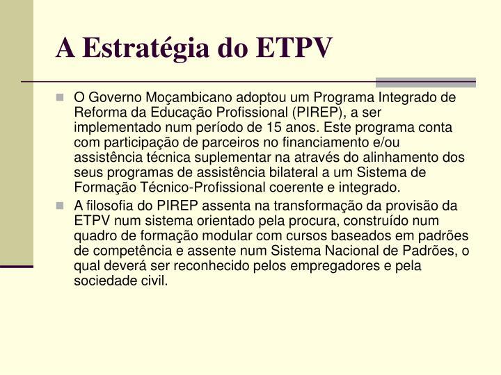 A Estratégia do ETPV