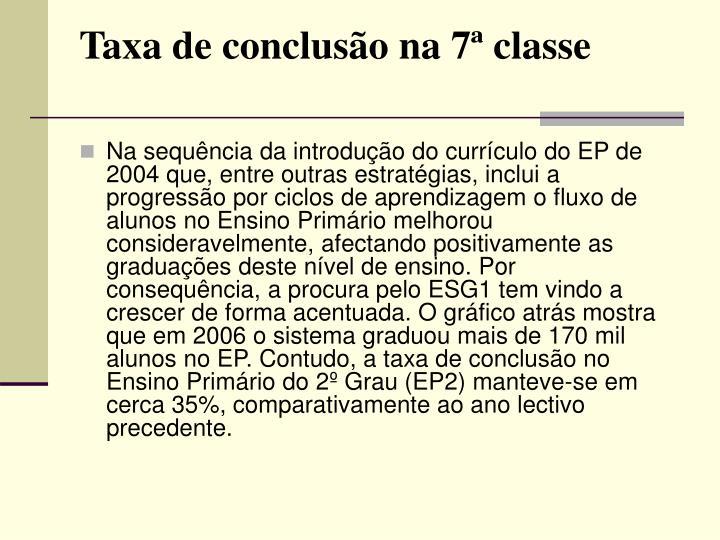 Taxa de conclusão na 7ª classe