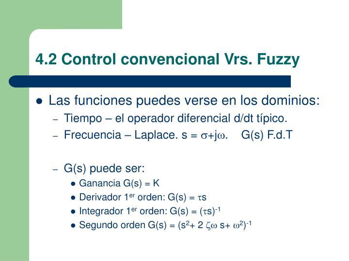 4.2 Control convencional Vrs. Fuzzy