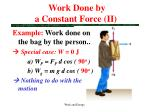 work done by a constant force ii