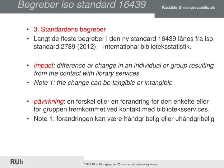 Begreber iso standard 16439