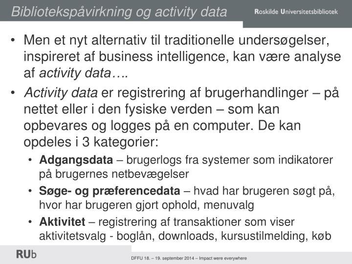 Bibliotekspåvirkning og activity data