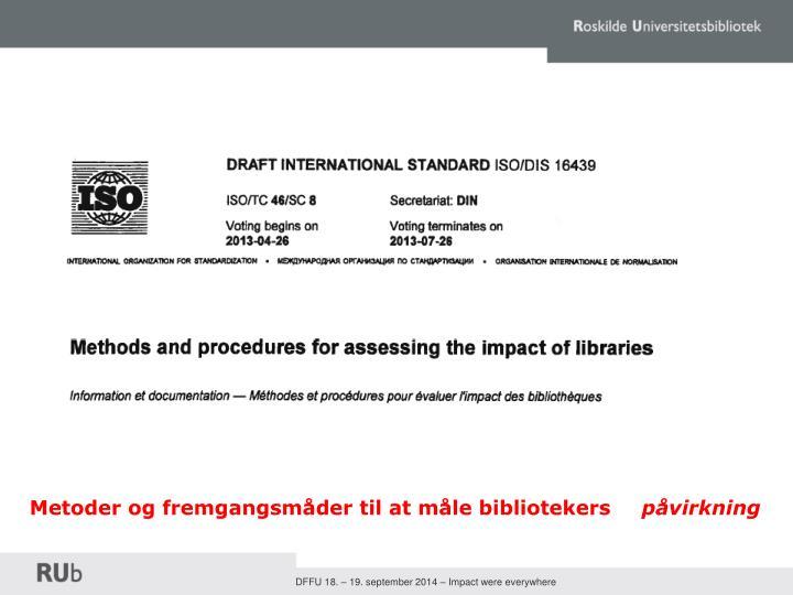Metoder og fremgangsmåder til at måle bibliotekers