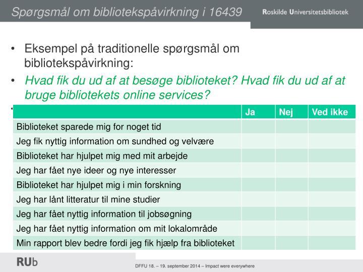 Spørgsmål om bibliotekspåvirkning i 16439