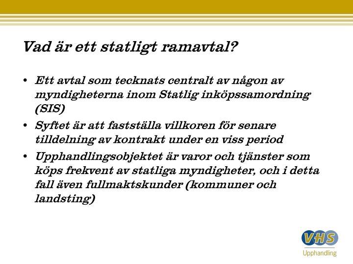 Vad är ett statligt ramavtal?