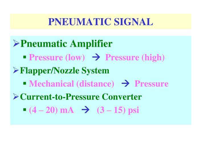PNEUMATIC SIGNAL