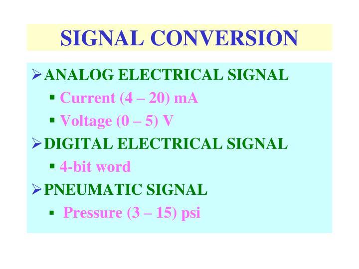 SIGNAL CONVERSION