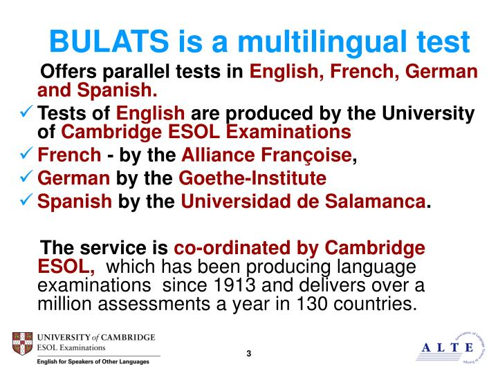 BULATS is a multilingual test