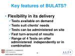 key features of bulats