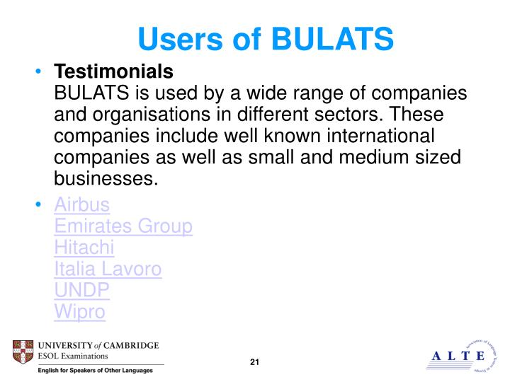 Users of BULATS