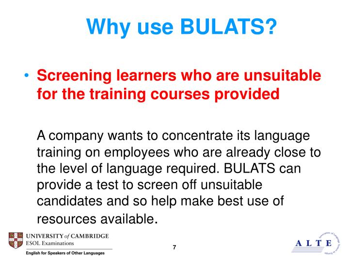 Why use BULATS?