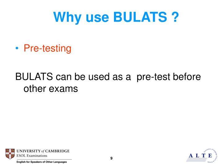 Why use BULATS ?