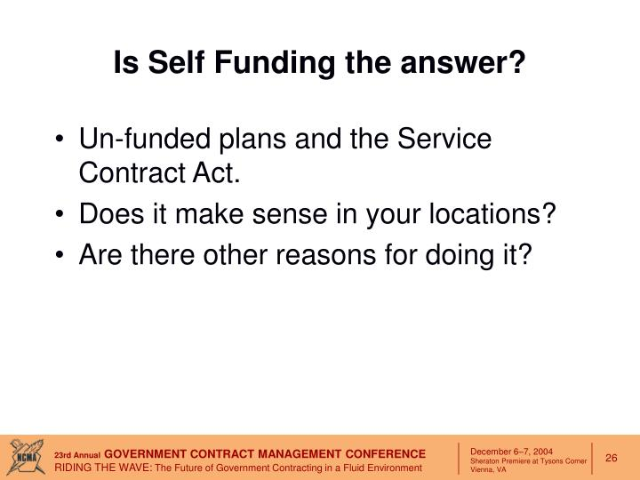 Is Self Funding the answer?