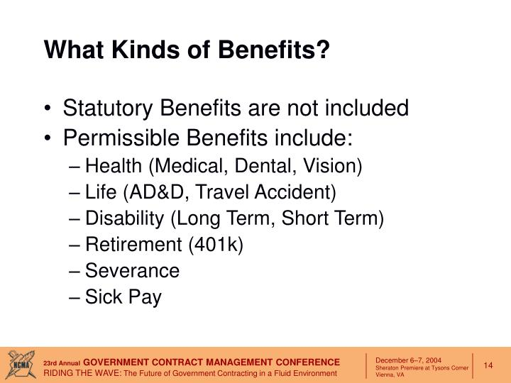 What Kinds of Benefits?