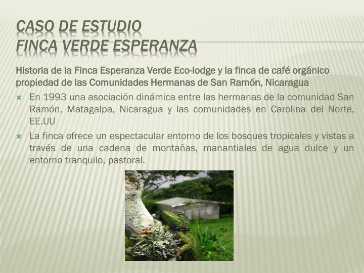 Historia de la Finca Esperanza Verde Eco-