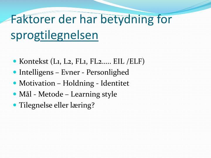 Faktorer der har betydning for sprog