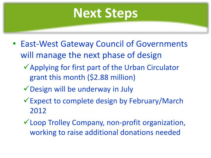 East-West Gateway Council of Governments will manage the next phase of design