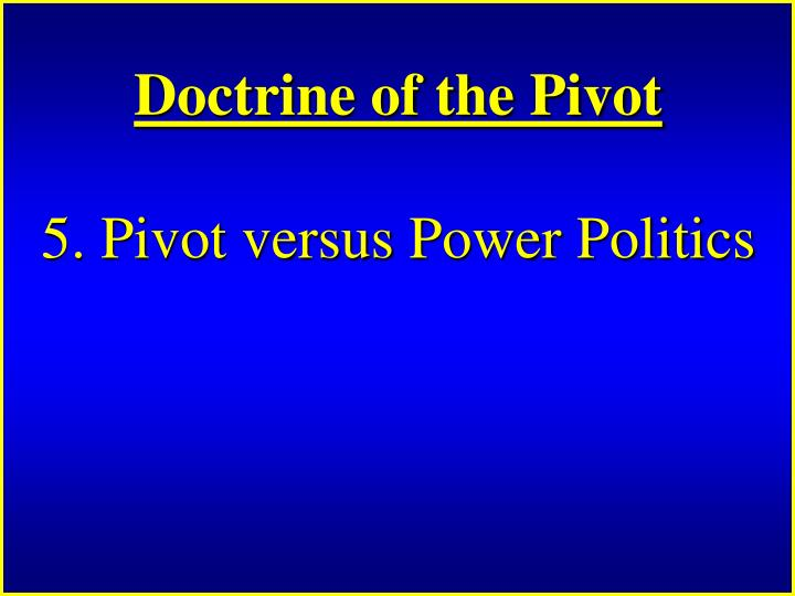 Doctrine of the Pivot