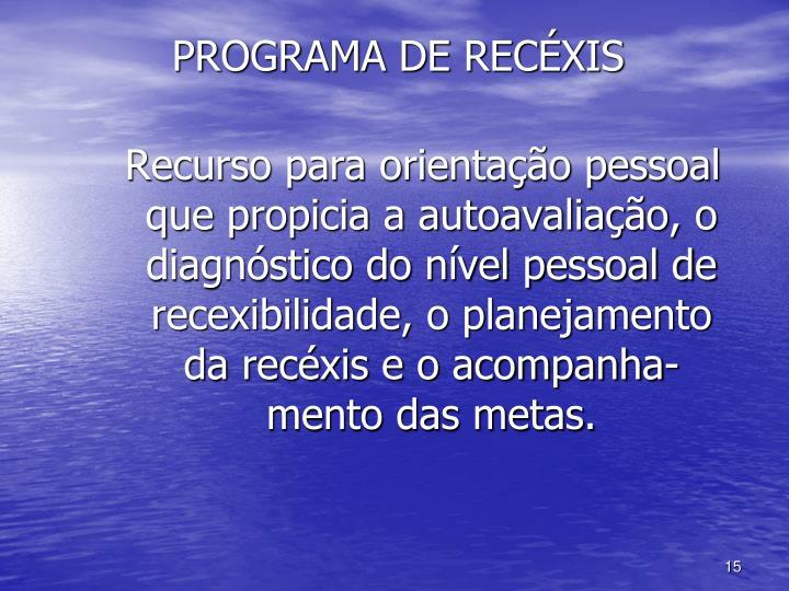 PROGRAMA DE RECÉXIS