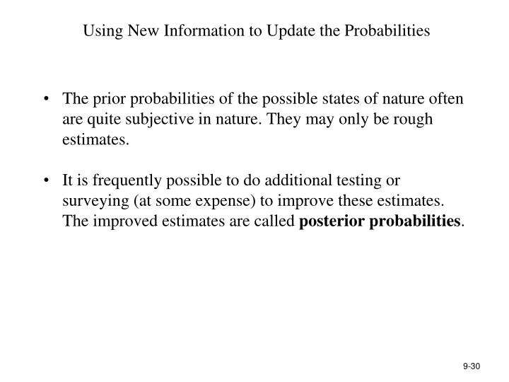 Using New Information to Update the Probabilities