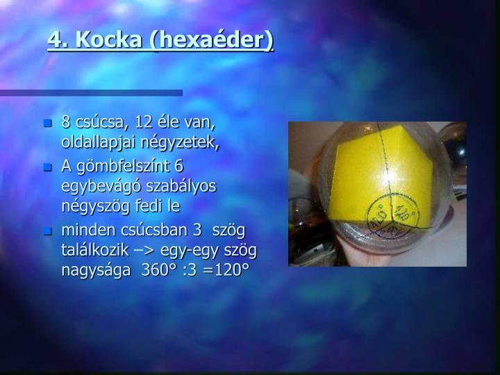 4. Kocka (hexaéder