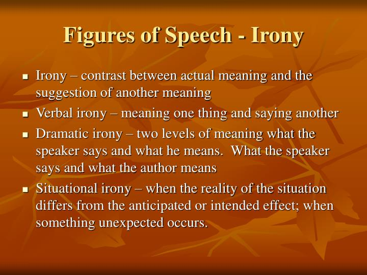 Figures of Speech - Irony