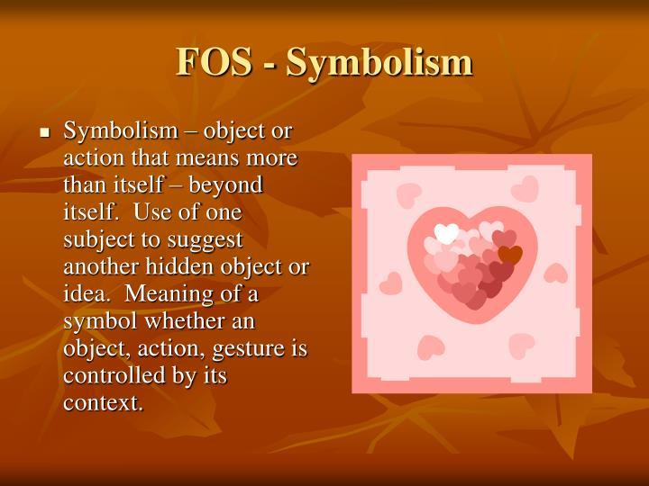 FOS - Symbolism