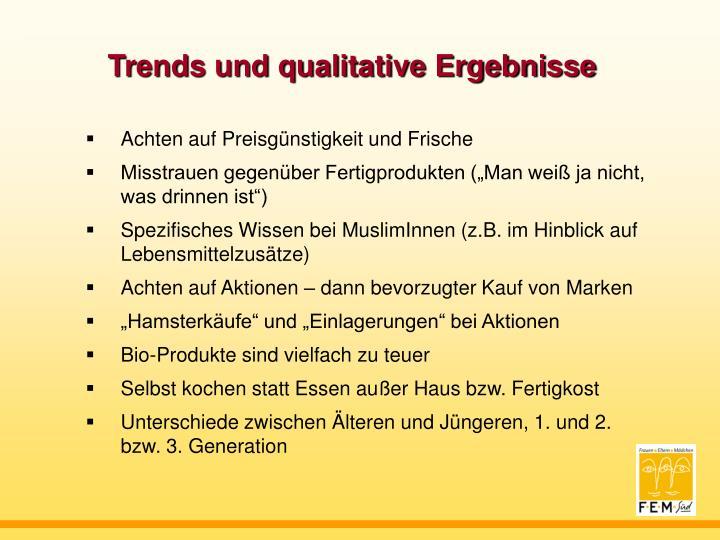 Trends und qualitative Ergebnisse
