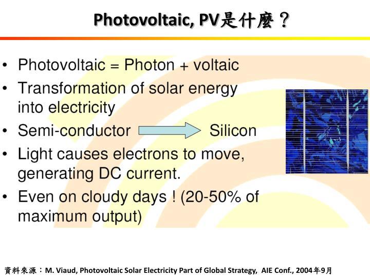 Photovoltaic, PV