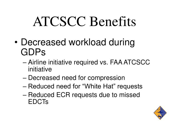 ATCSCC Benefits