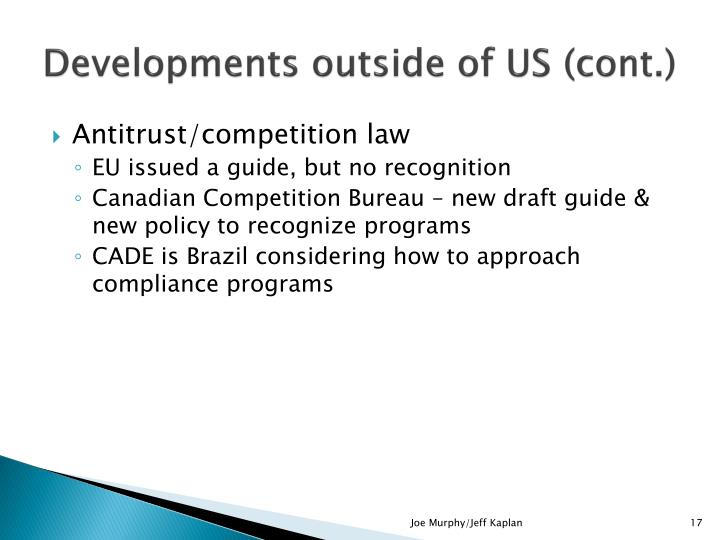 Developments outside of US (cont.)