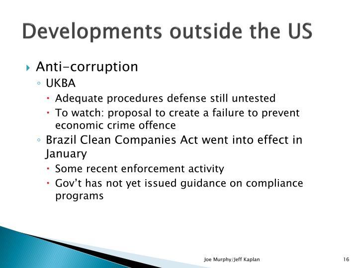 Developments outside the US