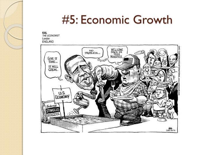 #5: Economic Growth
