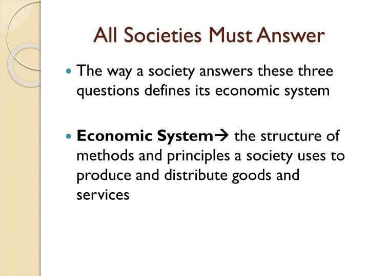 All Societies Must Answer