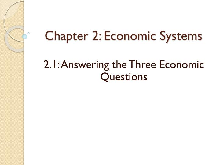 Chapter 2: Economic Systems