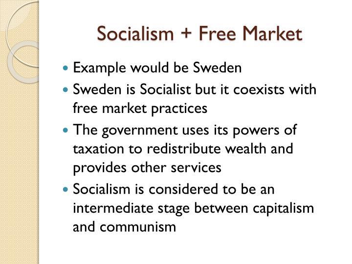 Socialism + Free Market