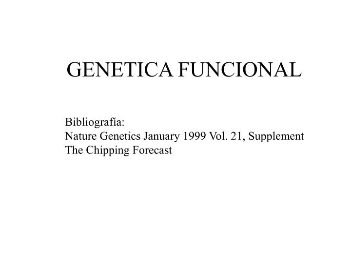 GENETICA FUNCIONAL