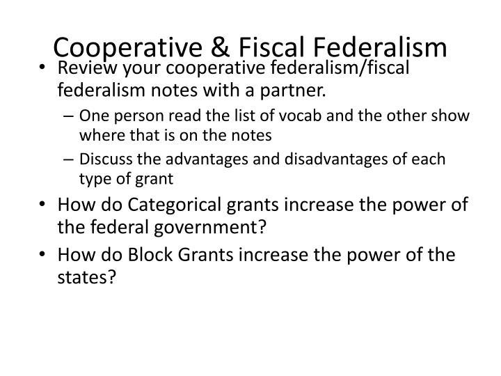 Cooperative & Fiscal Federalism