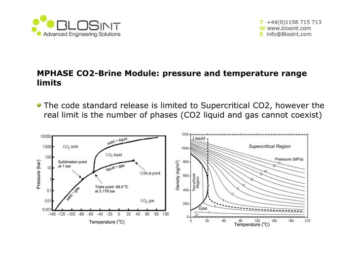 MPHASE CO2-Brine Module: pressure and temperature range limits