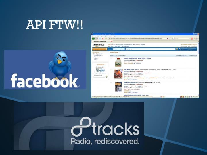 API FTW!!